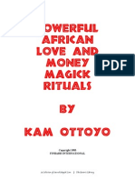 Powerful African Love and Money Magick Rituals - Kam Ottoyo