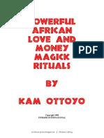 Powerful African Love and Money Magick Rituals - Kam Ottoyo