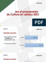 Traza Social_Nuestro Presupuesto_Proyecto Egresos Jalisco 2021_Cultura
