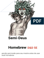 5E Semi Deus Homebrew