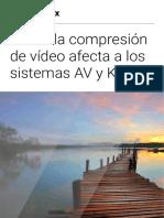 Cómo La Compresión de Vídeo Afecta a Los Sistemas AV y KVM - Black-box, White-paper 2020