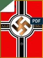 Adolf Hitler - La Plus Grande Histoire Jamais Racontee - Partie 1 Sur 3
