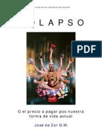 Jose de Zor - COLAPSO o el PRECIO A PAGAR POR NUESTRA ACTUAL FORMA DE VIDA