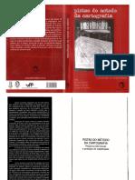 Pozzana de Barros, L y Kastrup, V. (2009). Cartografar é acompanhar processos. En E. Passos, V. Kastrup, L. da Escossia, L. Pistas do método da cartografia. Pesquisa- intervençao y produçao de subjetividade. (pp. 52- 75). Brasil Sulina.