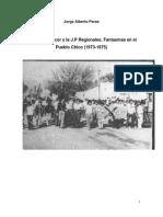 El Chango Macor y la JP Regionales (1973-1975) Fantasmas en el Pueblo Chico