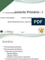 Processamento Primário - I