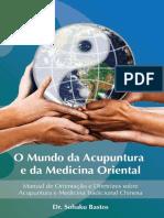 O Mundo Da Acupuntura e Da Medicina Oriental - eBook