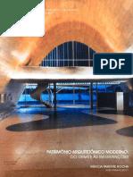 Patrimônio Arquitetônico Moderno Dos Desafios Às Intervenções