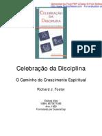 Richard J. Foster - Celebração das Disciplinas