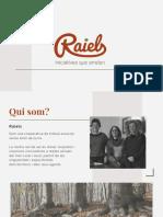 Raiels presentació