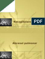 6Abcesul Pulmonar Si Recapitulare(1)