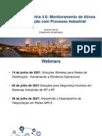 Webinar - Indústria 4.0 - Monitoramento de Ativos e Integração Com Processo Industrial