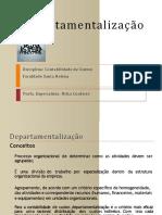 AULA DE DEPARTAMENTALIZAÇÃO APRESENTAÇÃO