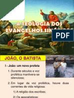 A Teologia dos Evangelhos Sinóticos