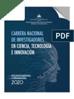 Carrera Nacional de Investigadores en Ciencia Tecnologia e Innovacion Reconocimiento y Premiacion 2020