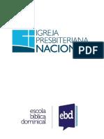 AULA 4 - PRESBITERIANISMO - DEUS EM NÓS - ESPIRITO SANTO - 2019