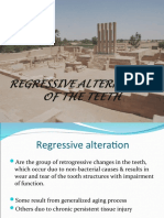 regressive changes of teeth