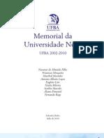 Memorial da Universidade Nova (2002-2010)