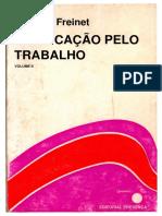FREINET, Celestin-A Educacao Pelo Trabalho II Ed Presenca-TEXTO SELECIONÁVEL (1)