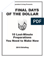 Final Days of The Dollar - 2010
