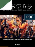 Grande Baile Mistico Da Ilha de Santa Catarina 2019