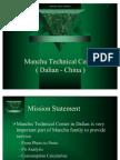 Manchu Technical Center