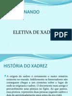 aULA HISTORIA DO XADREZ