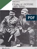 Antonio Moscato - Intellettuali e potere in URSS 1917-1956-Milella (1986)