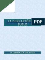La disolución del suelo