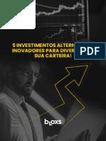 5 Investimentos Alternativos Inovadores