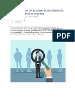 La importancia del proceso de reclutamiento y selección en una empresa