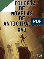 AA. VV. - [Antologia de Novelas de Anticipacion 16] Antologia de Novelas de Anticipacion XVI [44333] (r1.0)