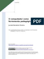 Juciele Bandeira Pereira (2016). O computador como ferramenta pedagogica