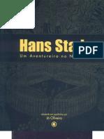 Hans Staden - Um Aventureiro No Novo Mundo Ilustrado