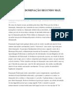 OS TIPOS DE DOMINAÇÃO SEGUNDO MAX WEBER