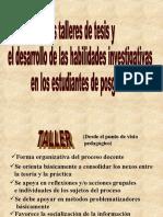 TALLER DE TESIS Y EL DESARROLLO DE LAS HABILIDADES INVESTIGATIVAS EN LOS ESTUDIANTES DE POSTGRADO