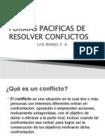 FORMAS PACIFICAS DE RESOLVER CONFLICTOS