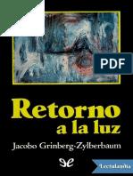 Retorno a la luz - Jacobo GrinbergZylberbaum