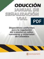 Cap 1 Introducción Al Manual de Señalización Vial