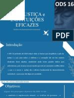 ODS 16 - PAZ , JUSTIÇA e INSTITUIÇÕES EFICAZES - SNT