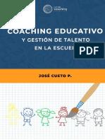 LIBRO - JOSÉ CUETO - COACHING EDUCATIVO Y GESTIÓN DE TALENTO EN LAS ESCUELAS2 (1)
