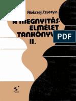 Alekszej Szuetyin - A megnyitáselmélet tankönyve II.