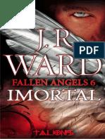 J. R. Ward - Fallen Angels 6 - Imortal