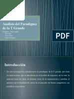 Analisis Del Paradigma de La T Grande