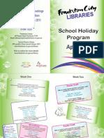 School Holiday Program - Library - Final - April 2011