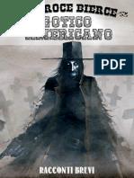 Gotico Americano by Ambrose Bierce [Bierce, Ambrose]