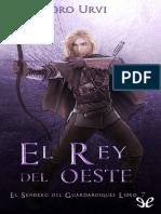 EL SENDERO DEL GUARDABOSQUES 7 - EL REY DEL OESTE - Pedro Urvi