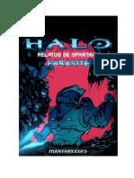HALO Relatos de SPARTANS PASARITE by MASTERXXX23