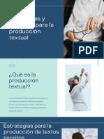 Estrategias y Tecnicas Para La Produccion Textual