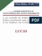 Comentario Exegetico Al Griego de Lucas